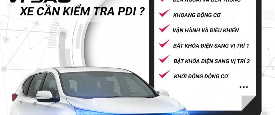 Vì sao xe cần kiểm tra PDI?